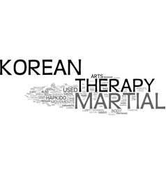 The korean martial therapy text background word vector