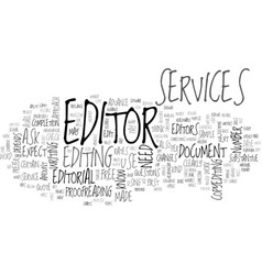 What can you expect from editorial services text vector