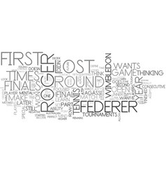 What can you learn from roger federer text word vector