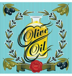 Olive oil sprigs of olives and stamp vector