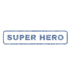 Super hero textile stamp vector