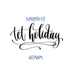 February 17 - tet holiday - vietnam hand vector