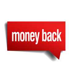 Money back red 3d realistic paper speech bubble vector