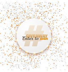 Button giveaway social media template vector