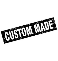 square grunge black custom made stamp vector image