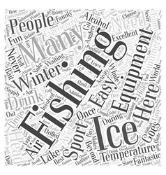 Preparing for ice fishing word cloud concept vector