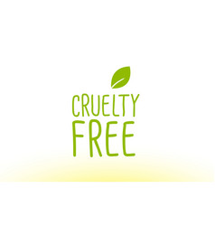 Cruelty free green leaf text concept logo icon vector