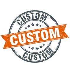 Custom round orange grungy vintage isolated stamp vector
