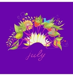 Summer july lettering with flowers and berries vector image vector image