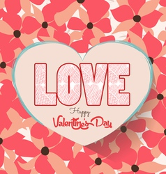 Valentines day with heart and flower background vector