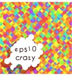 Crazy bright multicolored pattern vector