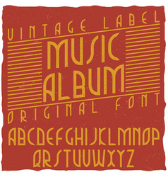 Vintage label typeface named music album vector