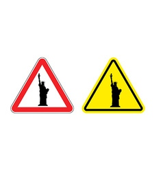 Warning sign of attention statue of liberty vector