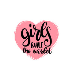 Girls rule the world hand lettering print vector