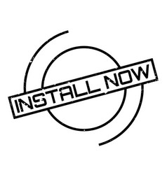 Install now rubber stamp vector
