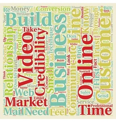 How to Quickly Build Credibility for Your Online vector image vector image