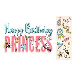 happy birthday princess slogan vector image