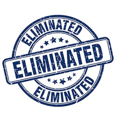 Eliminated blue grunge round vintage rubber stamp vector