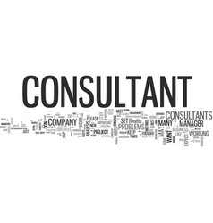 what consultants want you to know but you never vector image vector image