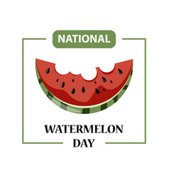 day poster watermelon a national holiday in the vector image vector image