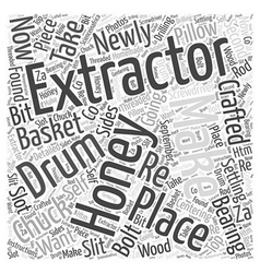 How to Build a Honey Extractor Word Cloud Concept vector image vector image