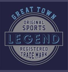 Original sports legend vector