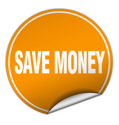 Save money round orange sticker isolated on white vector