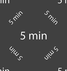 Five minutes sign icon seamless pattern on a gray vector