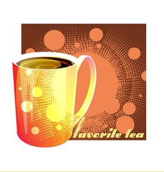 Favorite tea vector