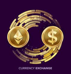 digital currency money exchange ethereum vector image vector image
