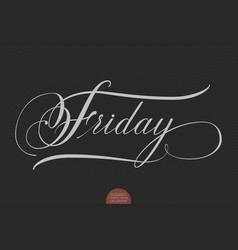 hand drawn lettering friday elegant vector image