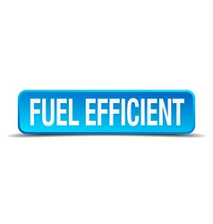 Fuel efficient blue 3d realistic square isolated vector
