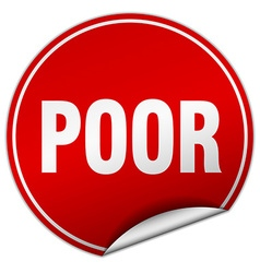 Poor round red sticker isolated on white vector