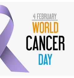 world cancer day celebration of cancer awareness vector image