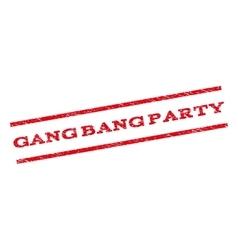Gang bang party watermark stamp vector