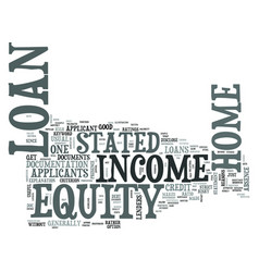 z stated income home equity loan text word cloud vector image vector image