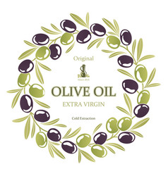 Label for olive oil wreath of black and green vector