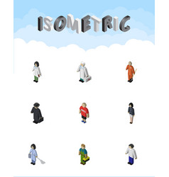 Isometric person set of girl cleaner doctor and vector
