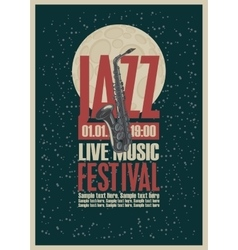 Poster with a saxophone for jazz festivals vector image vector image