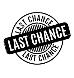 Last chance rubber stamp vector