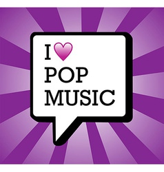 I love pop music background vector image vector image