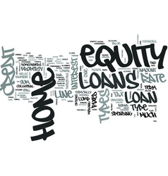 Z types of home equity loans text word cloud vector