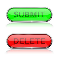 submit and delete buttons shiny green and red vector image