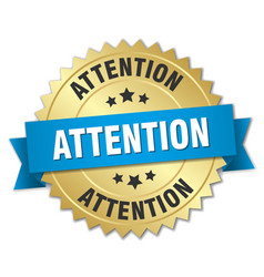 Attention 3d gold badge with blue ribbon vector