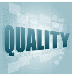 Words quality on digital screen business concept vector