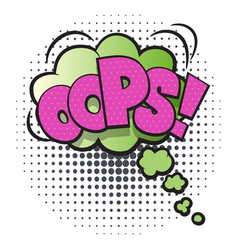 oops comic speech bubble in pop art style vector image