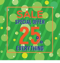 Special Offer 25 Percent On Colorful Green Bubbles vector image