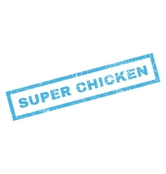Super Chicken Rubber Stamp vector image