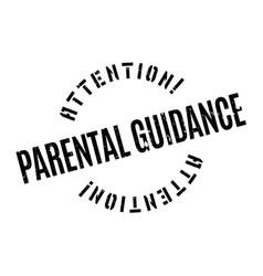 parental guidance rubber stamp vector image