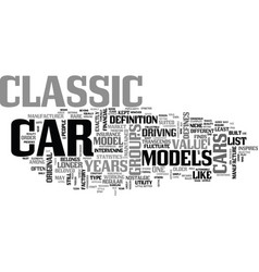 What defines a classic car text word cloud concept vector